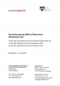 Titel: Fernsehnutzung 2025 in Österreich: Streaming-only